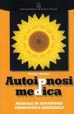 Autoipnosi Medica - Libro