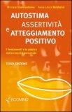 Autostima Assertività e Atteggiamento Positivo — Libro