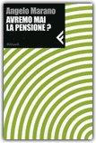 Avremo Mai la Pensione?