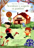 Avventure e Scoperte in Giardino  - Libro