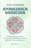 Ayahuasca Medicina — Libro