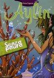 Aylin - Senza Paura  - Libro