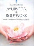 Ayurveda & Bodywork — Libro