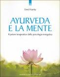 Ayurveda e la Mente — Libro