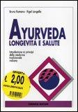 Ayurveda - Longevità e Salute