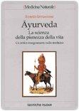 Ayurveda: la scienza della pienezza della vita