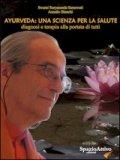 Ayurveda: Una Scienza per la Salute  - Libro