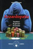 Azzardopatia — Libro