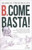 B. Come Basta! — Libro