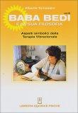Baba Bedi e la sua Filosofia - Vol. 3