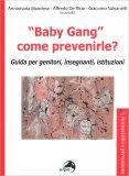 """""""Baby Gang"""" - Come Prevenirle? — Libro"""