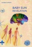 Baby Sun Revelation  — Libro