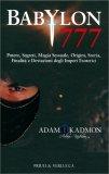 Babylon 777 — Libro