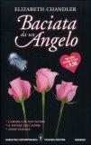 Baciata da un Angelo - Tutti e tre i volumi
