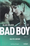 Bad Boy - Mai Più Lontani - Vol. 3 - Libro