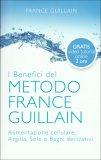 L'Esperienza del Metodo France Guillain + DVD