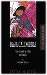 BAJA CALIFORNIA: tra deserti e città coloniali