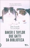Baker e Taylor - Due Gatti da Biblioteca - Libro