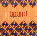 Bakongo! - Drumming Music for Dancers  - CD