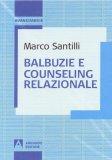Balbuzie e Counseling Relazionale - Libro