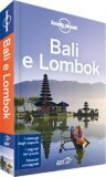 Bali e Lombok - Guida Lonely Planet