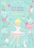 Ballerine - Piccola Collezione Vesto le Bamboline - Libro + Adesivi