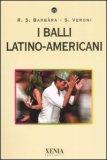 I Balli Latino-Americani — Libro