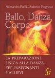 Ballo, Danza, Corpo  - Libro