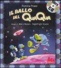 Il Ballo del Qua Qua + CD