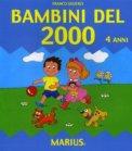 Bambini Del 2000 - 4 Anni - Libro
