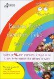 Bambini Felici Genitori Felici  — Libro
