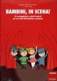 Bambini, in Scena!   - Libro