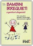 Bambini Irrequieti e Genitori Disperati — Libro