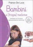 Bambini e (troppe) Medicine