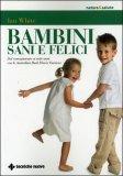 Bambini Sani e Felici — Libro