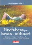 Mindfulness per Bambini e Adolescenti - Libro
