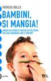 Bambini, si Mangia!  - Libro