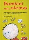 Bambini sotto Stress  - Libro