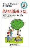Bambini XXL  - Libro
