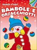 Bambole e Orsacchiotti  - Libro