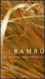 Bambù ed Erbacee Ornamentali — Libro