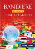 Bandiere - Atlante e Stati del Mondo — Libro