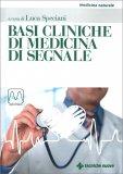 Basi Cliniche di Medicina di Segnale - Libro