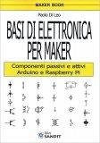 Basi di Elettronica per Maker - Libro