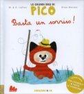Basta un Sorriso! - Le Grandi Idee di Pico  - Libro