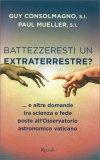 Battezzeresti un Extraterrestre? - Libro