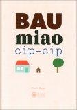 Bau Miao Cip-cip - Libro