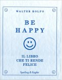 Be Happy - Libro