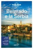 Belgrado e la Serbia - Guida Lonely Planet — Libro