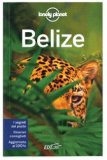 Belize - Guida Lonely Planet — Libro
